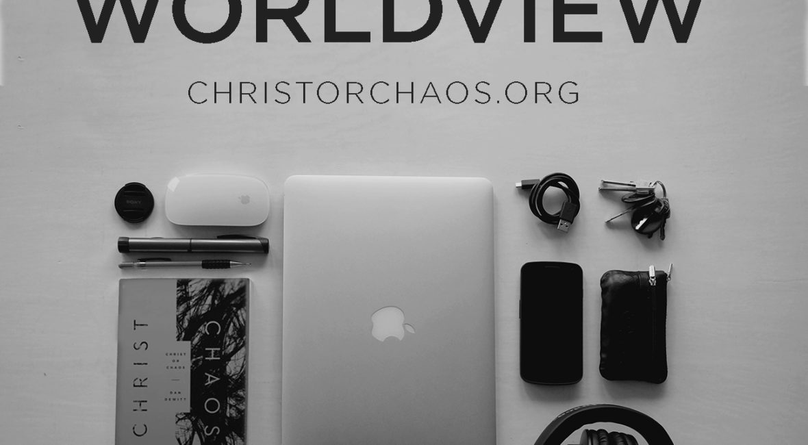 a discussion on the christian worldview Why is there evil and suffering  at every turn in the discussion we need to be able to recognize and point out  they are borrowing from the christian world.